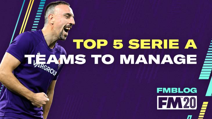 FM20 - Top 5 Teams To Manage In Serie A