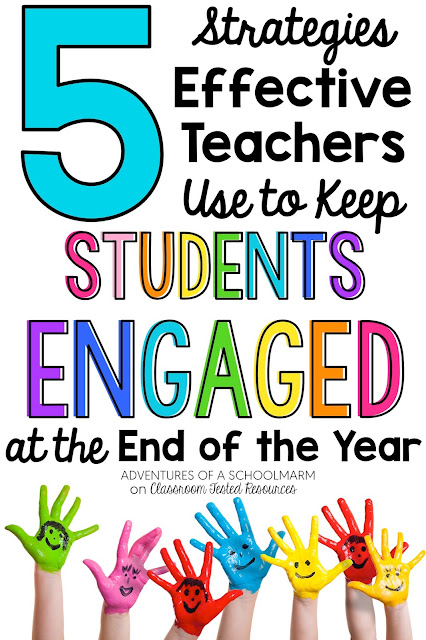 Use these 5 research-based strategies to help your students stay engaged up until the very last day of school.