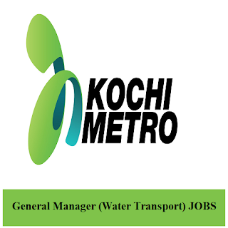 Kochi Metro Rail Limited, KMRL, Kerala, Metro Rail, GM, General Manager, Graduation, freejobalert, Sarkari Naukri, Latest Jobs, kmrl logo