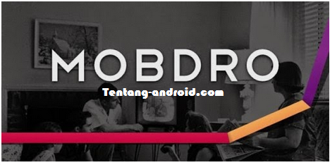 mobdro apk premium free download for android