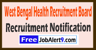 WBHRB  West Bengal Health Recruitment Board Recruitment Notification 2017 Last Date 31-07-2017