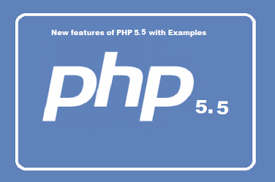 New features of PHP 5.5 with Examples