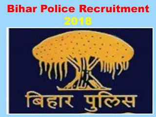 Bihar Police Recruitment 2018 Bihar Constable Apply Online Last Date