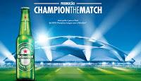 Promoção Champion the Match Heineken