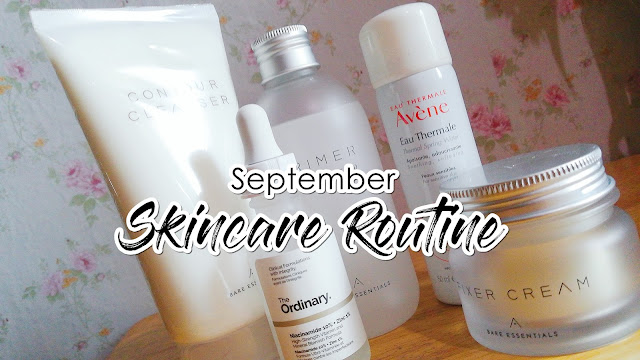 September Skincare Routine