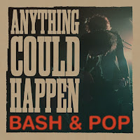 Bash & Pop's Anything Could Happen