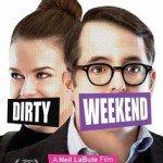 Nonton Film Dirty Weekend (2015)