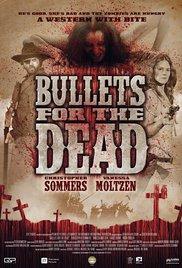 Watch Bullets for the Dead Online Free Putlocker