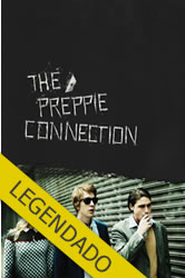 The Preppie Connection – Legendado