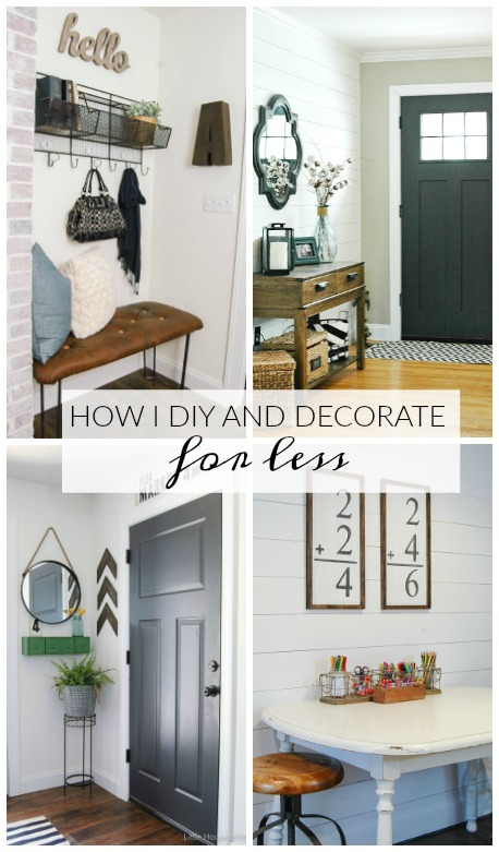 How i diy and decorate for less little house of four for Home decor for less