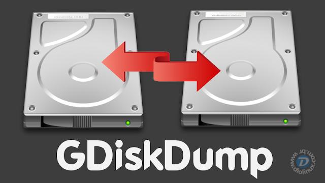 GDiskDump Interface para comando DD Linux
