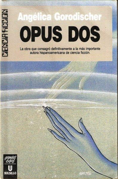 Opus Dos – Angélica Gorodischer