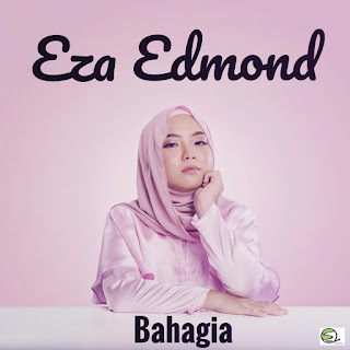 Eza Edmond - Bahagia MP3
