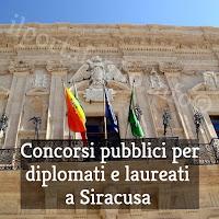 concorsi pubblici per diplomati e laureati a siracusa