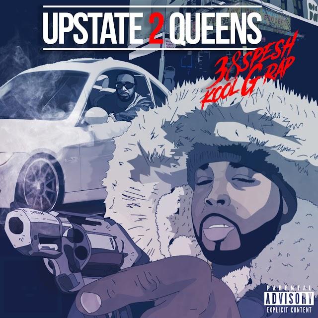 "38 Spesh & Kool G Rap ""Upstate 2 Queens"""