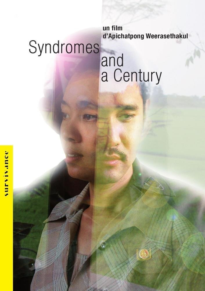 Sinopsis Syndromes and A Century (2006) - Film Thailand