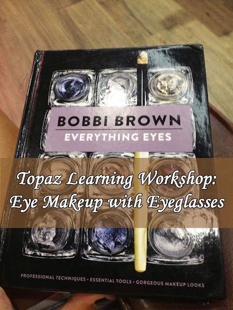 Bobbi Brown: Topaz Learning Workshop - Eye Makeup with Eyeglasses