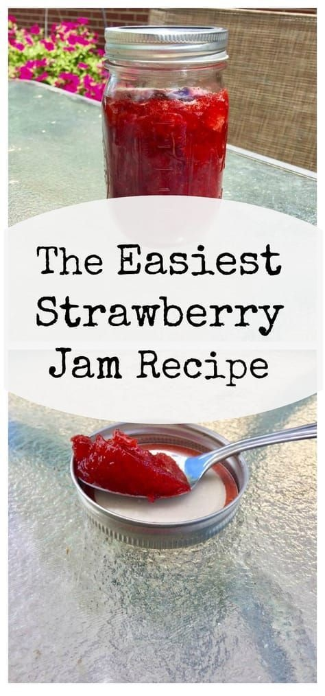 The Easiest Strawberry Jam Recipe
