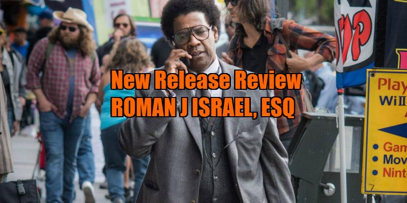 ROMAN J. ISRAEL, ESQ. review