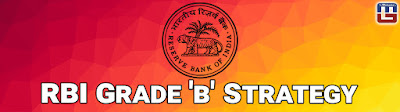 RBI Grade B Preparation 2017: Strategy to Crack Phase - I