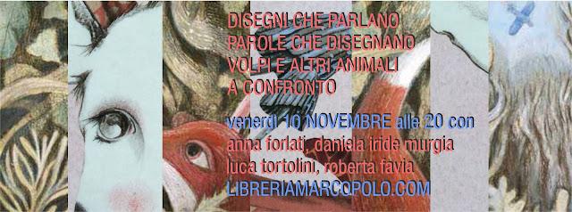 Forlati, Tortolini e Murgia alla MarcoPolo - venerdì 10 novembre