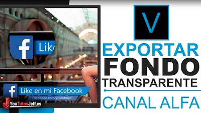 exportar vídeo en canal alfa sony vegas pro
