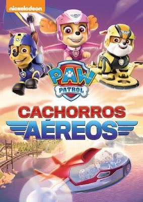 Paw Patrol Cachorros Aéreos [Latino]