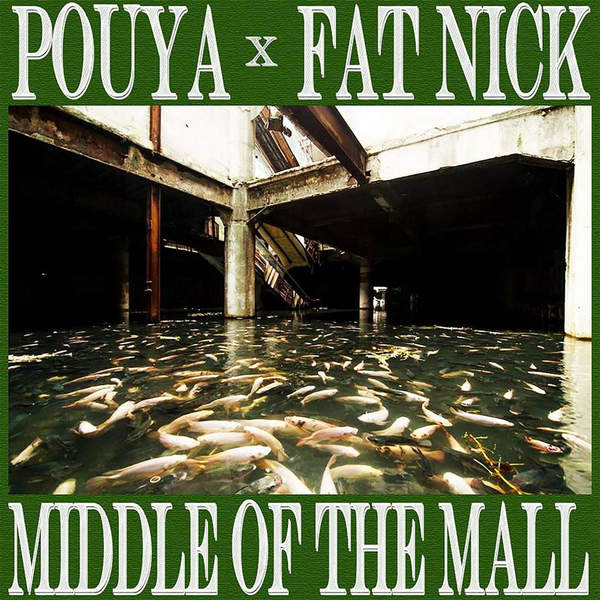 Pouya & Fat Nick - Middle of the Mall - Single Cover