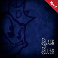 [2017] - Black To Blues [EP]
