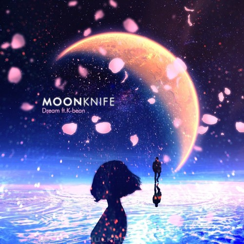 Moon Knife – Dream (Feat. K-Bean of BAIKAL) – Single