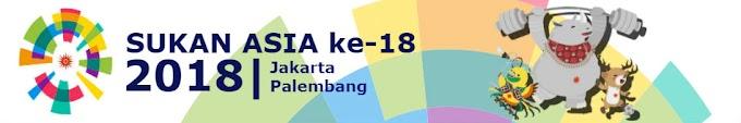 KEDUDUKAN PINGAT SUKAN ASIA KE 18 (2018) JAKARTA &  PALEMBANG, INDONESIA