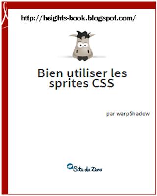 Télécharger Livre Gratuit Bien utiliser les sprites css pdf