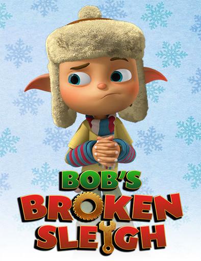 Ver Bob's Broken Sleigh (2015) Online
