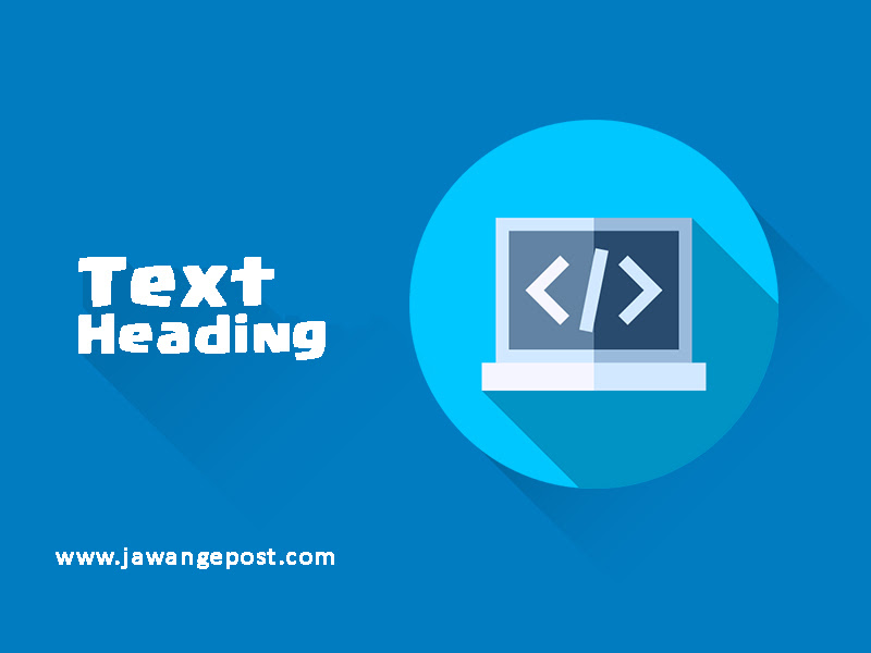 Tutorial Dasar Website-Membuat Text Heading
