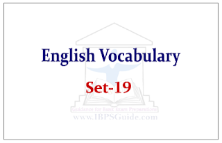 SBI PO Exam- English Vocabulary Set-19