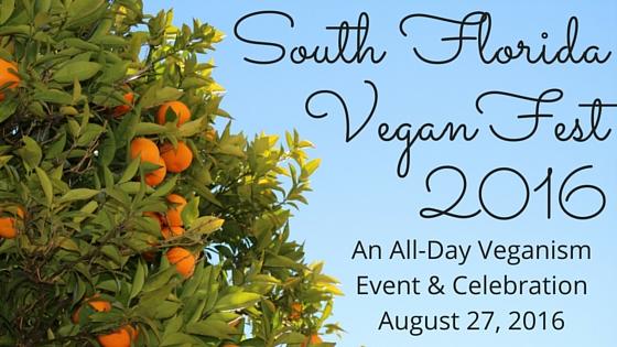 South Florida Vegan Fest 2016 Blog Title