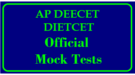 AP DEECET -2019 Official Mock tests | AP DEECET 2019 Sample Papers, Practice Papers and Mock Tests/2019/05/ap-deecet-2019-official-mock-tests-download-apdeecet.apcfss.in.html