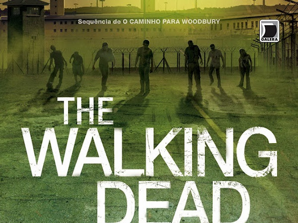 A Queda do Governador: parte um, The Walking Dead 3, Robert Kirkman e Jay Bonasinga, Galera Record
