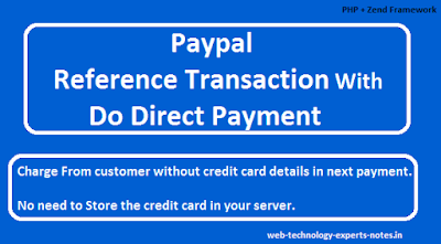 paypal reference transaction with do direct payments in Zend Framework