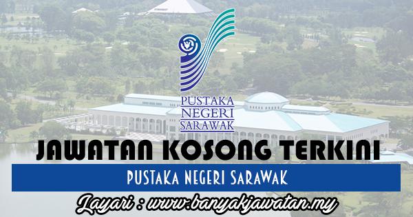Jawatan Kosong 2017 di Pustaka Negeri Sarawak www.banyakjawatan.my