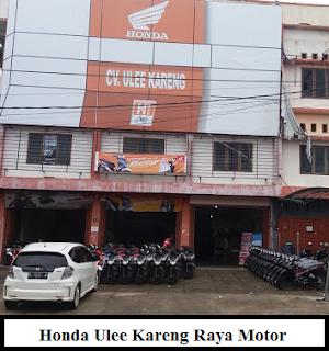 Honda Ulee Kareng Raya Motor