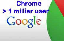 Hebat, Chrome android 1 milliar user