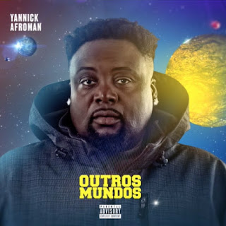 Yannick Afroman Feat. Carlos Burity - Exemplo