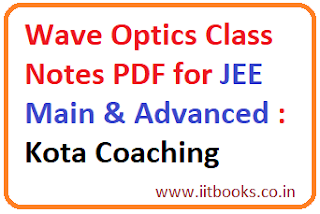 Allen Institute Wave Optics Class Notes PDF for JEE Main Download free