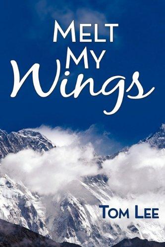 Melt My Wings by Tom Lee