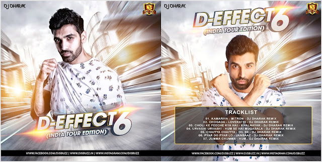 D-Effect Vol.6 (India Tour Edition) – DJ Dharak
