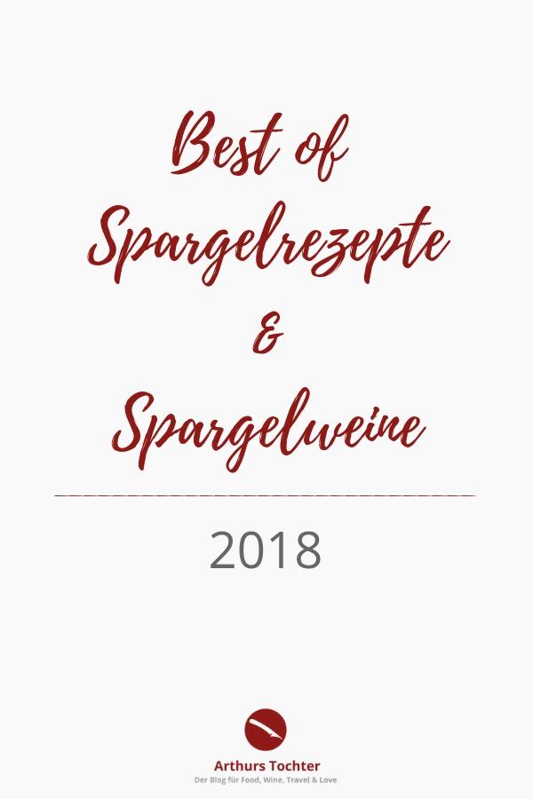 Best of Spargelrezepte und Spargelweine 2018 | Arthurs Tochter kocht. Der Blog für Food, Wine, Travel & Love