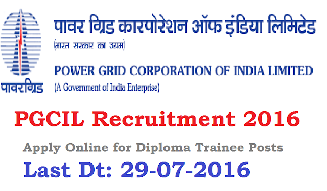PGCIL Recruitment 2016 – Apply Online for Diploma Trainee Posts: /2016/07/pgcil-recruitment-2016-apply-online-for-diploma-trainee-posts.html