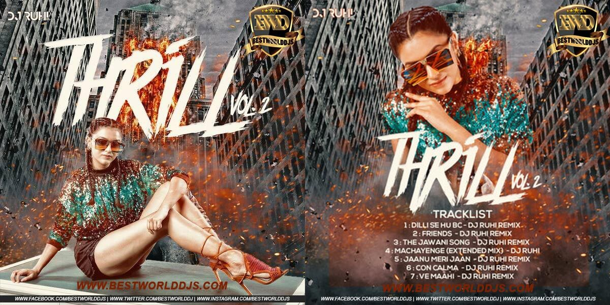 Thrill Vol.2 - DJ Ruhi