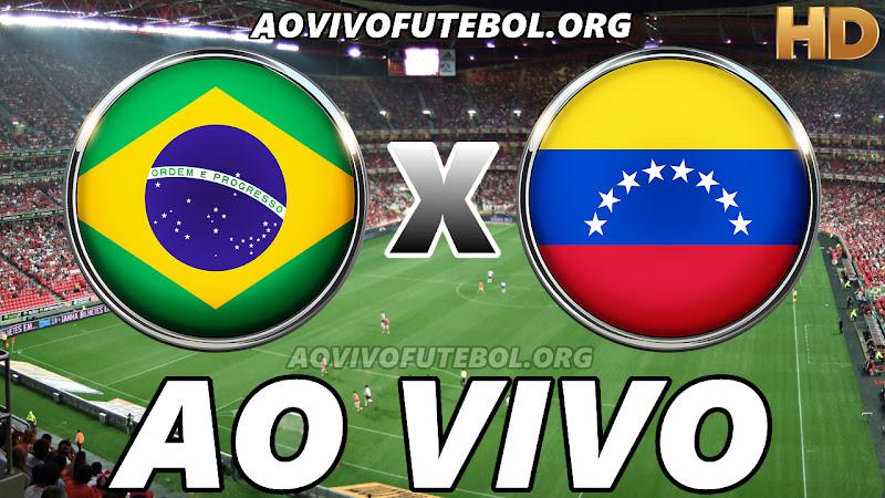 Brasil x Venezuela Ao Vivo Online HD
